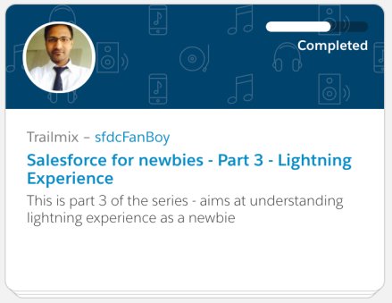 salesforce_for_newbies_part3_lightning_experience_sfdcfanboy_trailmix